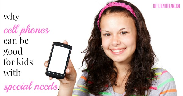 Cell Phones and Kids with Special Needs
