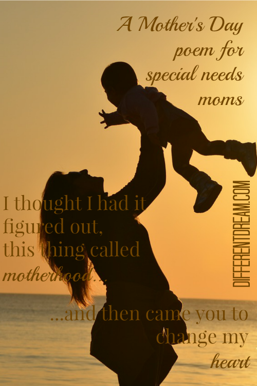 a special needs mother 39 s day poem different dream