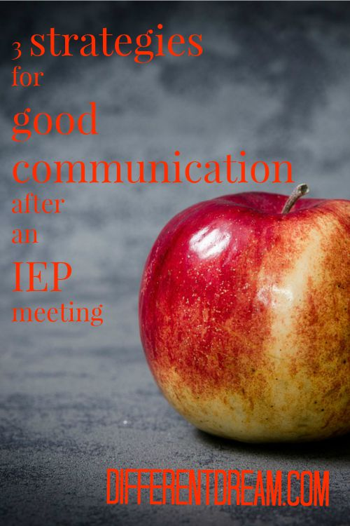 Maintaining good communication after an IEP meeting makes a difference for kids with special needs. These 3 strategies make good communication easier.
