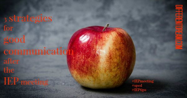 3 Strategies for Good Communication After an IEP Meeting