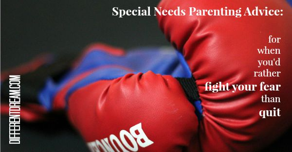 Fighting Special Needs Parenting Fear