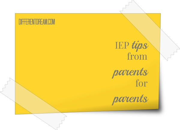 IEP Tips from Parents for Parents