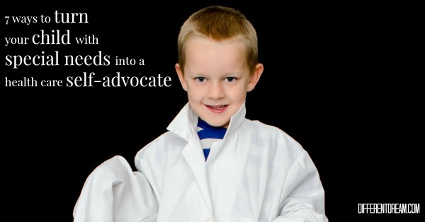 Do you want your child with special needs to be a health care self-advocate? Here are seven ways to increase a child's self-advocacy skills.