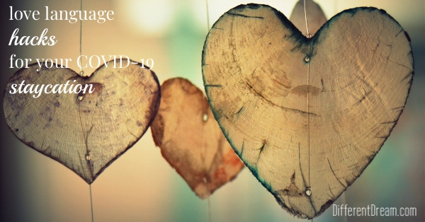 As your family does its part to stop the spread of COVID-19, these love language hacks can help spread the love to everyone at your house.
