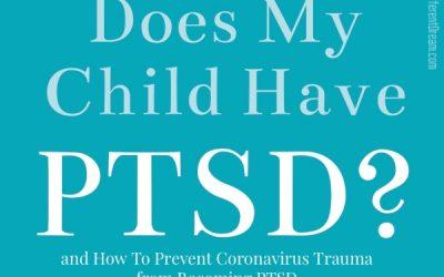 The Coronavirus, Trauma, and PTSD